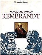 Introducing Rembrandt by Alexander Sturgis