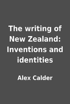 The writing of New Zealand: Inventions and…