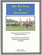 For the King or Parliament by John T. Davis