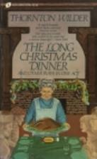 Long Christmas Dinner by Thornton Wilder