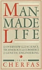 Man Made Life by Jeremy Cherfas