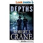 Depths: Southern Watch #2 by Robert J. Crane