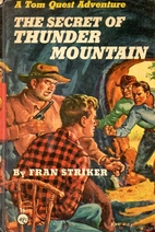 The Secret of Thunder Mountain by Fran…