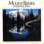 Mount Rainier National Park: The Realm of…