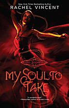 My Soul to Take (Soul Screamers Book 1) by…