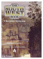 The south west book : a Tasmanian wilderness…