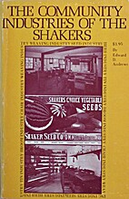 The community industries of the Shakers by…