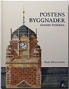 Postens byggnader genom tiderna by Hans…