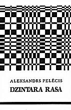Dzintara rasa : dzejoļi by Aleksandrs…