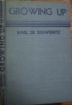Growing Up by Karl De Schweinitz