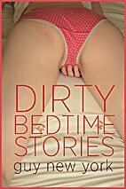 Dirty Bedtime Stories by Guy New York