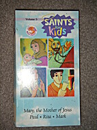 Saints for Kids_Volume 5_Mary-the Mother of…