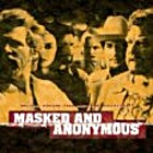 Masked and anonymous music from the motion…