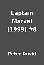 Captain Marvel (1999) #8 by Peter David