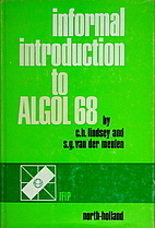 Informal introduction to ALGOL 68 by C. H…