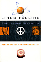 Linus Pauling: A Life in Science and…
