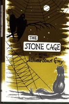 The Stone Cage: A Play by Nicholas Stuart…
