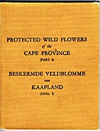 Protected Wild Flowers of the Cape Province…