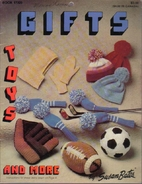 Gifts Toys And More (#17320) by Susan Bates
