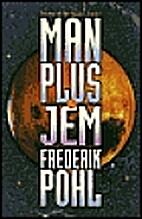 Man Plus & Jem by Frederik Pohl