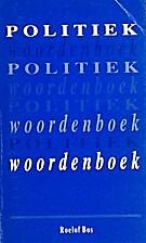 Politiek woordenboek by Roelof Bos