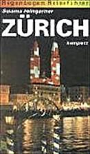 Zürich komplett by Susanna Heimgartner