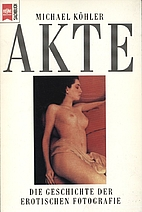 Akte by Michael Köhler