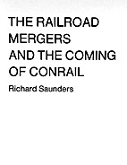 The railroad mergers and the coming of…