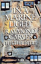 In a Marine Light: Selected Poems by Raymond…