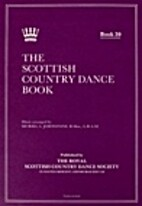 The Scottish Country Dance Book 30 by Muriel…