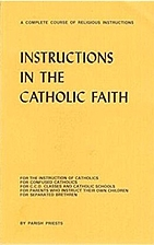 Instructions in the Catholic Faith by Parish…