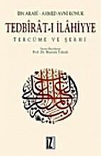 Tedbirat-ı İlahiyye by Ibn Arabi