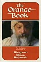 The Orange Book: The Meditation Techniques…