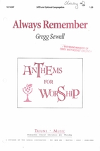 Always Remember by Gregg Sewell