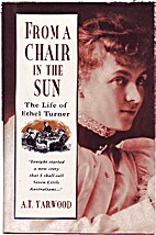 From a chair in the sun : the life of Ethel…