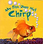 My Fish Does Not Chirp by Pearson Education