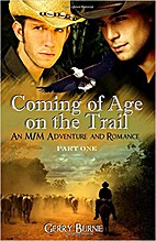 Coming of Age on the Trail by Gerry Burnie