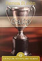 Galip by Patricia St.John