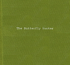 The Butterfly Hunter by Klea McKenna
