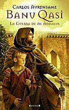 Banu-Qasi : La guerra de Al-Andalus by…