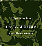 Design Methods: Seeds of Human Futures by J.…