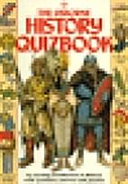 The Usborne History Quizbook (Quizbooks…