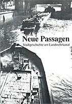 Neue Passagen. Stadtgeschichte am…