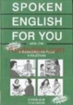 Spoken English For You by G Radhakrishna…