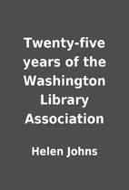 Twenty-five years of the Washington Library…