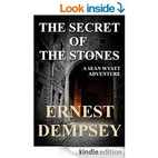 The Secret of the Stones by Ernest Dempsey