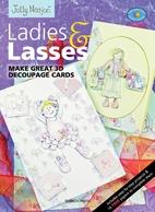 Ladies & Lasses by Search Press Ltd