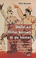 Stalin en Hitler komen in de hemel by Dick…
