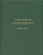 The Harper Establishment: How Books Are Made…