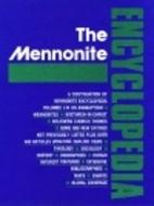 The Mennonite Encyclopedia: A Comprehensive…